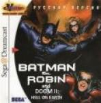 Batman  Robin  + Doom II Hell on Earth